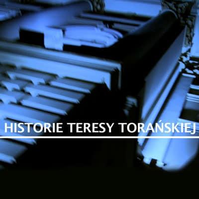 Historie Teresy Torańskiej